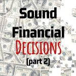 Alan Newcomb's Key Points On How To Make Sound Financial Decisions (Part 2)