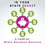 Is Your State Broke? Alan Newcomb Analyzes State Tax Revenue Sources