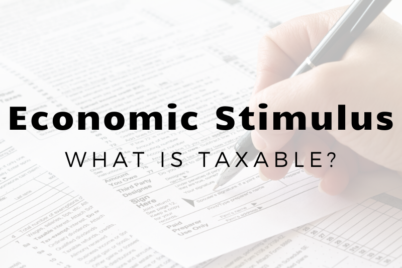 Which Stimulus Payments Are Taxable (and Which Aren't) For Centralia IL Taxpayers